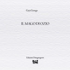 Il mago ozio – G. Giongo