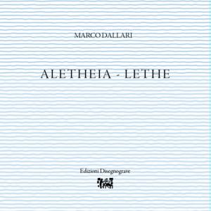 Aletheia – M. Dallari