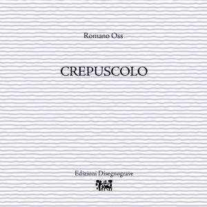 Crepuscolo – R. Oss