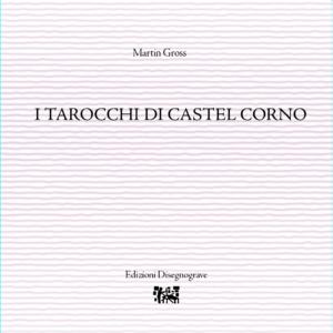 I tarocchi di Castel Corno – M. Gross