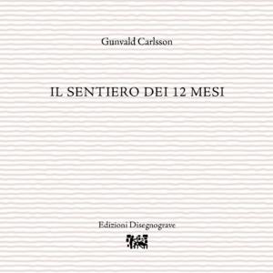 Il sentiero dei 12 mesi – G. Carlsson