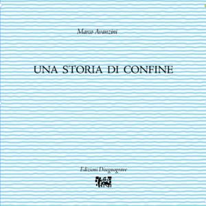 Una storia di confine – M. Avanzini
