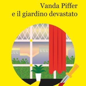 Vanda Piffer e il giardino devastato – G. Corte