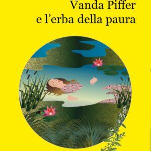 Vanda Piffer e l'erba della paura – G. Corte